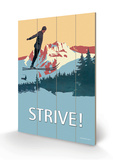 Strive! Cartel de madera