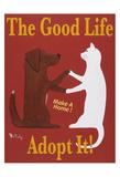 The Good Life - Adopt It! Impressão colecionável por Ken Bailey