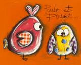 Poule et Poulet Kunstdrucke von Carine Mougin