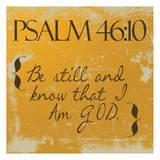 Psalms 46-10 Orange Prints by Taylor Greene