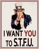 I Want You to STFU Tin Sign Placa de lata