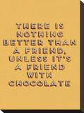 Friend with Chocolate Stretched Canvas Print