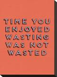 Wasting Time Stretched Canvas Print