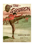 "Sheet Music Covers: ""On the Gridiron"" Composed by Jacob H. Ellis, 1911 Plakat"
