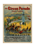 The Circus Parade March-Twostep, Sam DeVincent Collection, National Museum of American History Julisteet