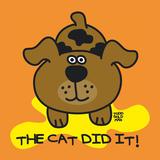 The Cat Did It Poster von Todd Goldman