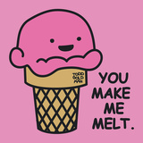 You Make Me Melt Affiches par Todd Goldman