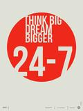 Think Big Dream Bigger Poster Giclée-Premiumdruck von  NaxArt