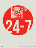 Think Big Dream Bigger Poster Poster di  NaxArt