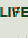 Live Life Poster 2 Láminas por  NaxArt