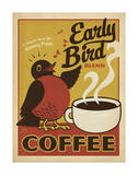 Early Bird Blend Coffee Poster by  Anderson Design Group