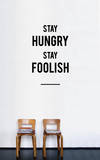 Stay Hungry Stay Foolish sticker Wall Decal by Antoine Tesquier Tedeschi