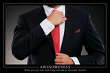 Awesomeness Motivational Poster Prints