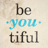 Be-You-tiful Kunst