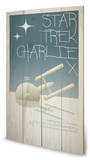 Star Trek - Charlie X Wood Sign Wood Sign