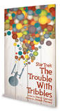 Star Trek - The Trouble With Tribbles Wood Sign
