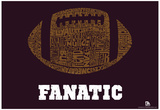 Football Fanatic Text Poster Prints