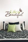 Life is Beautiful Wall Art Kit Wandtattoo