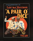 A Pair o' Dice Posters