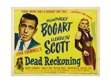 Dead Reckoning, 1947, Directed by John Cromwell Gicléedruk