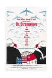 """Dr. Strangelove Or: How I Learned To Stop Worrying And Love the Bomb"" 1964, by Stanley Kubrick Giclee-trykk"