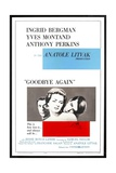 """Ingrid Bergman, Yves Montand and Anthony Perkins in """"Goodbye Again"""" Giclee Print"""
