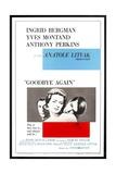 "Ingrid Bergman, Yves Montand and Anthony Perkins in ""Goodbye Again"" Impressão giclée"