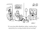 """""""It's some of your fellow Republicans calling—would you like to drop by …"""" - Cartoon Giclee Print by David Sipress"""
