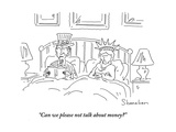 """Can we please not talk about money"" - Cartoon Giclee Print by Danny Shanahan"