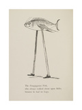 Fish On Stilts From Nonsense Botany Animals and Other Poems Written and Drawn by Edward Lear Giclée-tryk af Lear, Edward