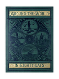 Around the World in Eighty Days Giclée-Druck
