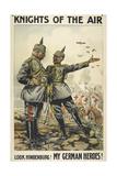 Knights Of the Air. 'Look Hindenburg ! My German Heroes ! Giclee Print