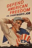 Uncle Sam Defend American Freedom It's Everybody's Job WWII War Propaganda Prints