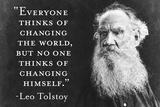 Everyone Thinks Of Changing World... Not Himself - Tolstoy Quote Poster Fotografia por  Ephemera
