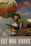 Back the Attack! Buy War Bonds - WWII War Propaganda Posters