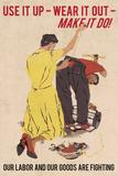 Use It Up, Wear It Out, Make It Do (World War II Slogan) Vintage 高品質プリント