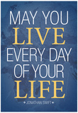 May You Live Every Day of Your Life Stampe