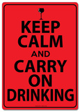 Keep Calm and Carry On Drinking Tin Sign Placa de lata