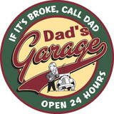 Dad's Garage Round Tin Sign Placa de lata