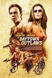 The Baytown Outlaws (Billy Bob Thornton, Eva Longoria) Movie Poster Neuheit