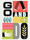 Go and Do Stampa giclée di Brad Woodard