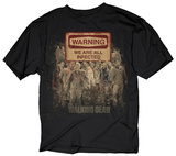 The Walking Dead - Warning All Are Infected Tshirts
