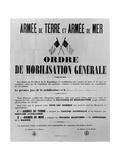 Order of General Mobilisation, 1914 Reproduction procédé giclée par  French School