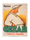 Poster Advertising the Film, 'Cesar with Raimu', by Marcel Pagnol (1895-1974) Reproduction procédé giclée par  French School