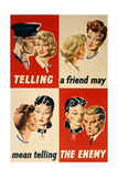 'Telling a Friend May Mean Telling the Enemy', WWII Poster Reproduction procédé giclée par  English School