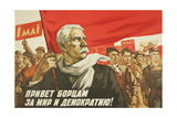 Hail Those Who Fight for Peace and Democracy !, 1959 Giclee Print by Vadim Petrovich Volikov