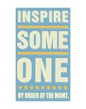 Inspire Someone Poster von John Golden
