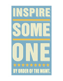 Inspire Someone Poster di John Golden