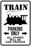 Train Parking Only Traffic Plastic Sign Placa de plástico