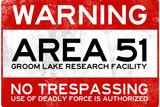 Area 51 Warning No Trespassing Sign Plastic Sign Plastskilt